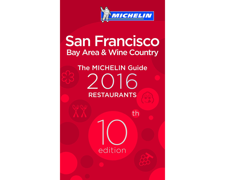 michelin star restaurants bay area 2016